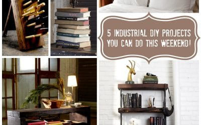 5 Rustic DIY Industrial Furniture Projects You Can Do This Weekend