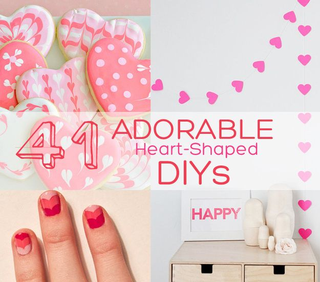 Get Excited for Valentines With These 41 Heart Shaped DIYs