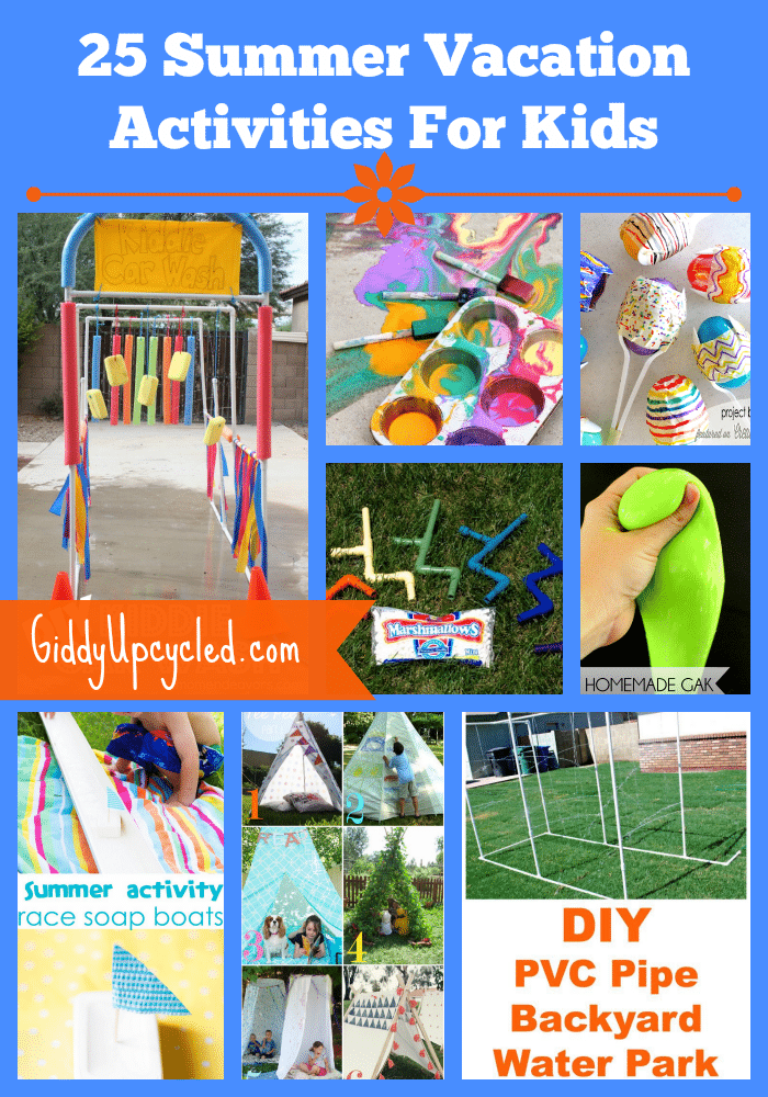 25 Awesome Summer Vacation Activities For The Kids Giddy