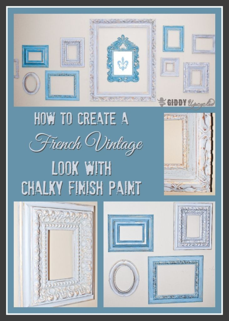 How To Create A Distressed French Vintage Look With Chalky