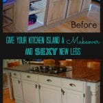 Give Your Kitchen Island A Facelift And Some Sexy Legs!