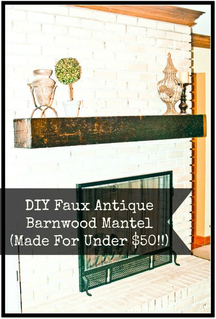 Fabulous Diy Faux Antique Barnwood Mantel Giddy Upcycled