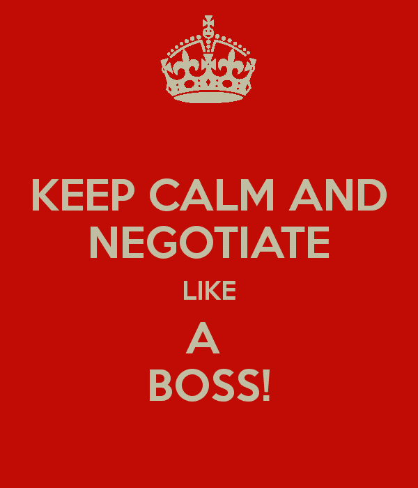 keep-calm-and-negotiate-like-a-boss
