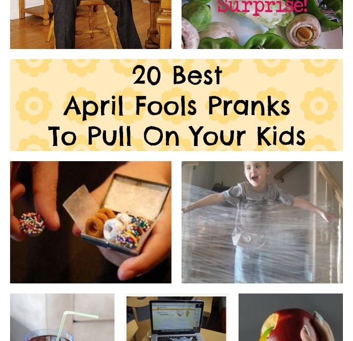 20 Best April Fools Pranks To Pull On Your Kids