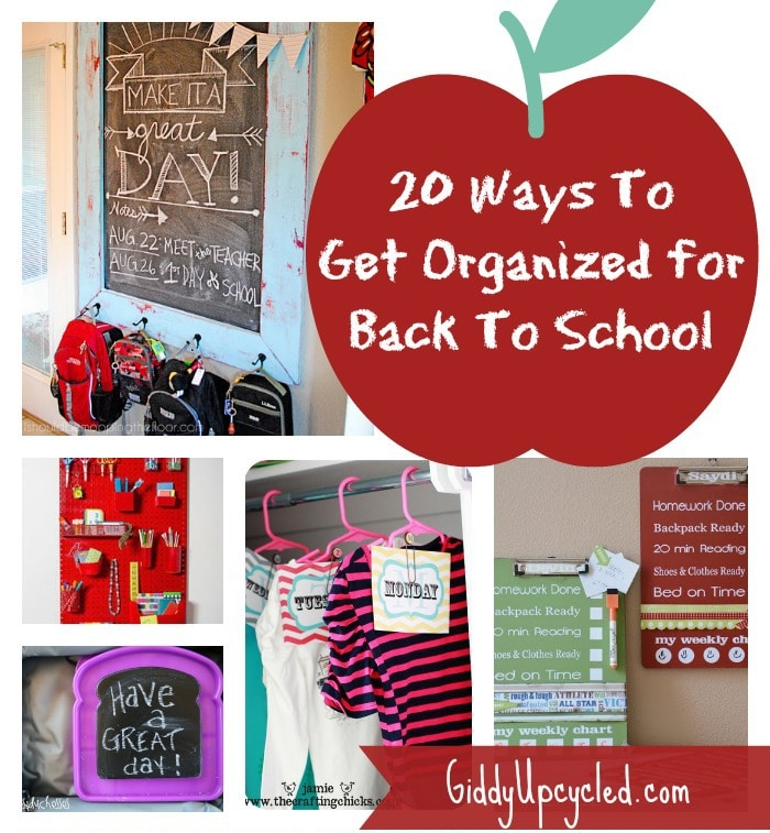 20 Ways To Get Organized For Back To School