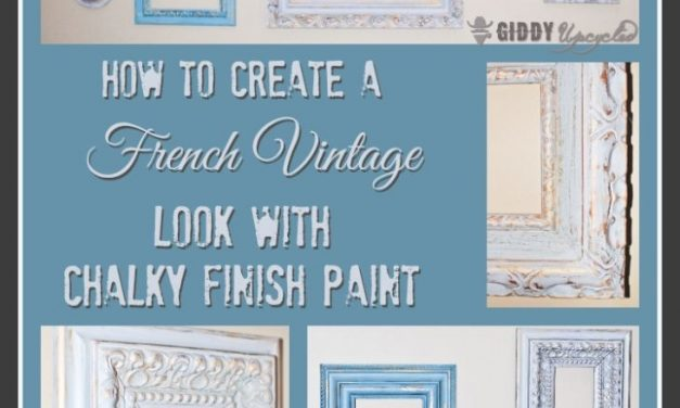 How To Create a Distressed French Vintage Look With Chalky Finish Paint